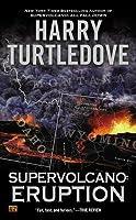 Eruption (Supervolcano, #1)