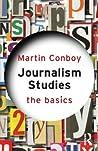 Journalism Studies by Martin Conboy