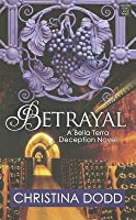 Betrayal (Bella Terra Deception #3)