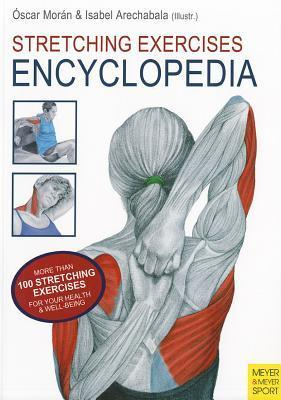 Stretching Exercises Encyclopedia by Oscar Moran