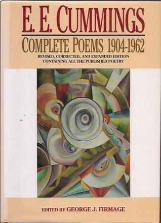E.E. Cummings: Complete Poems 1904-1962 (Revised, Corrected, and Expanded Edition)