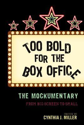 Too-Bold-for-the-Box-Office-The-Mockumentary-from-Big-Screen-to-Small