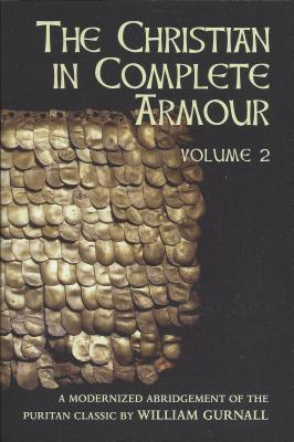 Christian in Complete Armour Volume 2
