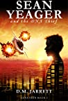 Sean Yeager and the DNA Thief (Sean Yeager Adventures, #1)