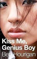 Kiss Me, Genius Boy
