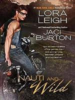 Nauti and Wild (Nauti, #6; Wild Riders, #4)