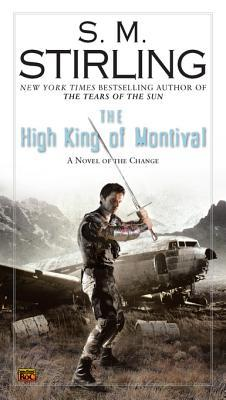 Cover The High King of Montival (Emberverse, #7) - S.M. Stirling