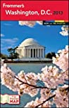 Frommer's Washington, D.D. 2013 (Frommer's Color Complete)