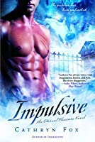 Impulsive (Eternal Pleasure, #2)