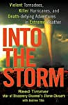 Into the Storm: Violent Tornadoes, Killer Hurricanes, and Death-Defying Adventures in Extreme Weather audiobook download free