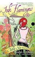 Ink Flamingos (Tattoo Shop Mystery, #4)