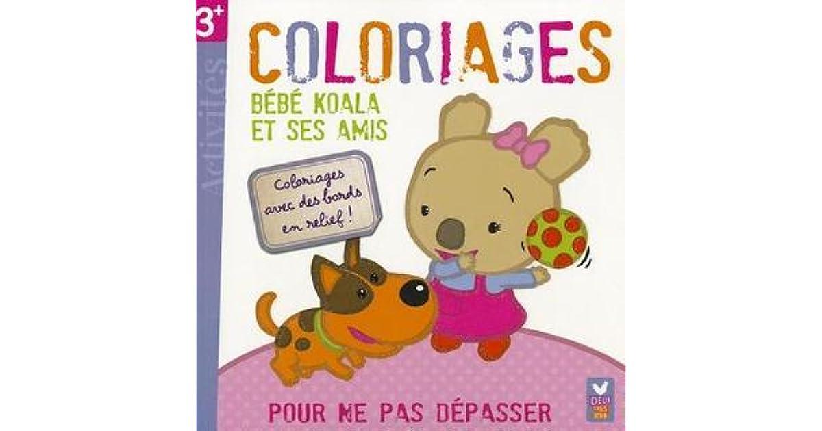 Bebe Koala Et Ses Amis Coloriages Magiques By Alexis Nesme