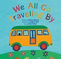 We All Go Traveling By (Barefoot Paperback)
