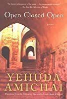 Open Closed Open: Poems