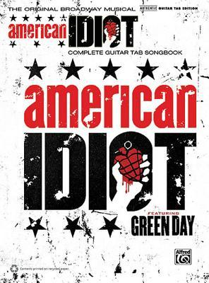 Green Day -- American Idiot, the Musical: The Original Broadway Musical (Guitar Tab)
