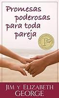 Promesas Poderosas Para Toda Pareja = Powerful Promises for Every Couple