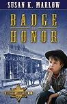 Badge of Honor (Goldtown Adventures #1)