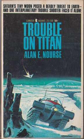 Trouble On Titan (Lancer Sf, 72 159)