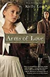 Arms Of Love (Amish Beginnings)