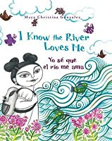 I Know the River Loves Me: Yo se que el rio me ama