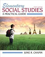 Elementary Social Studies: A Practical Guide [with MyEducationLab & eText Access Code]