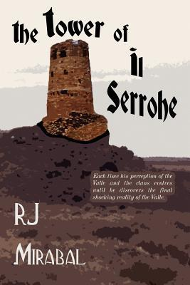 The Tower of Il Serrohe