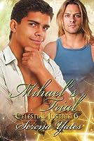 Mihael's Trial (Celestial Justice #6)