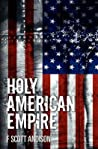 Holy American Empire (Urizen Series, #2)