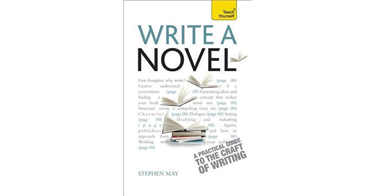 Write a novel and get it published by stephen may solutioingenieria Image collections