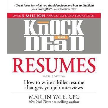 resumes that knock em dead