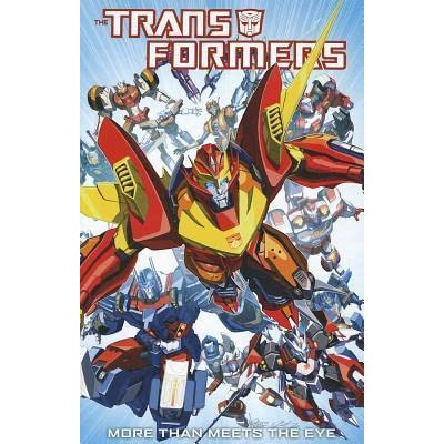 Transformers: More Than Meets the Eye, Volume 1 by James Roberts