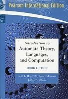 Introduction to Automata Theory, Languages, and Computation. John E. Hopcroft, Rajeev Motwani, Jeffrey D. Ullman