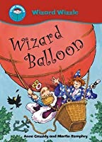 Wizard Balloon (Start Reading: Wizzle The Wizard)