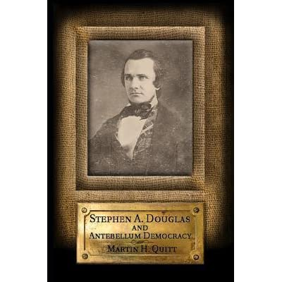 a biography of stephen a douglas born in brandon Max & mim the brandon museum at stephen a douglas house is sponsoring an exhibit of the art of max and mim welton opening on saturday august 4th at the compass center in park village off rt 7 north, brandon vt.