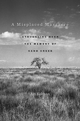 A Misplaced Massacre by Ari Kelman