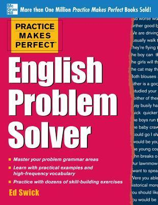 Practice Makes Perfect English Problem Solver With 110 Exercises
