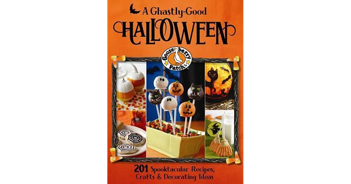 Gooseberry Patch A Ghastly Good Halloween By Gooseberry Patch