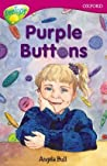 Purple Buttons (Oxford Reading Tree: Stage 10: TreeTops More Stories A)