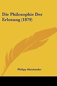 Die Philosophie Der Erlosung (1879)