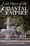 Last Days of the Coastal Empire