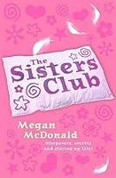 The Sisters Club. Megan McDonald