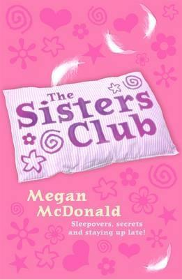 The Sisters Club By Megan Mcdonald