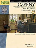 Carl Czerny - The School of Velocity for the Piano, Opus 299, Books 1 and 2: With a CD of Performances Schirmer Performance Editions