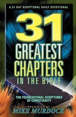 31 Greatest Chapters in the Bib - Mike Murdock