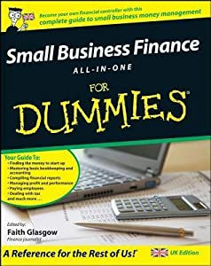Small Business Finance All-In-One for Dummies