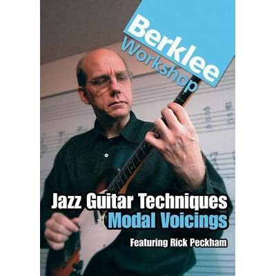 Jazz Guitar Techniques: Modal Voicings: Berklee Master Class Series