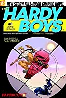The Hardy Boys: Undercover Brothers, #8: Board to Death