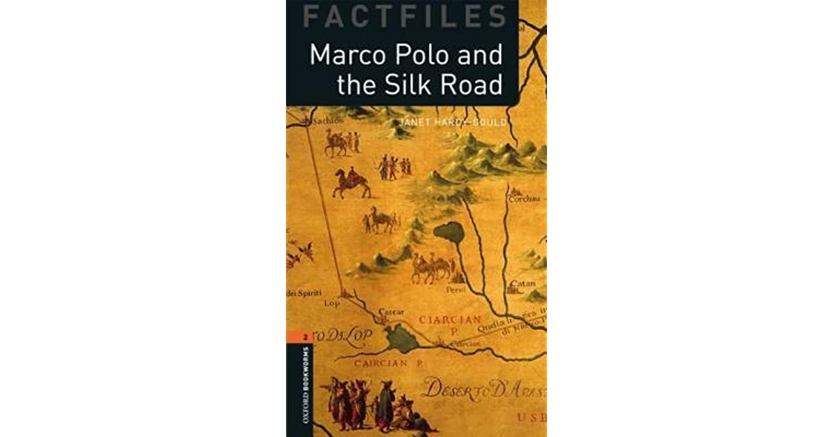 Marco Polo and the Silk Road by Janet Hardy-Gould