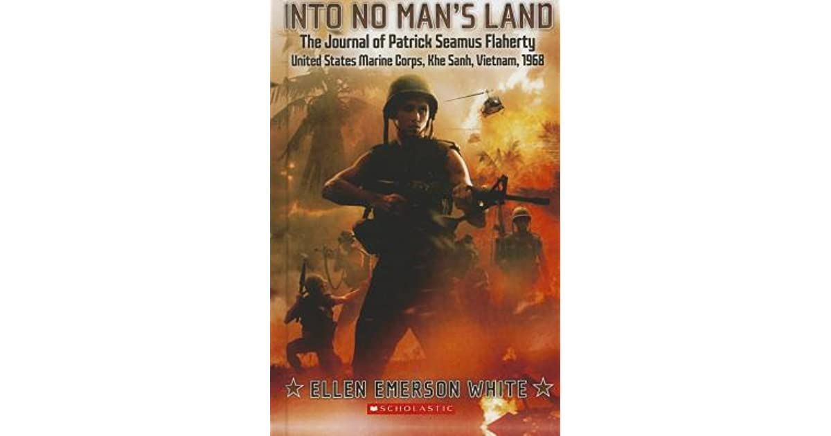 Into No Man's Land: The Journal of Patrick Seamus Flaherty