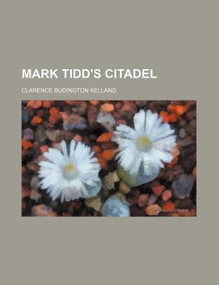Mark Tidd's Citadel